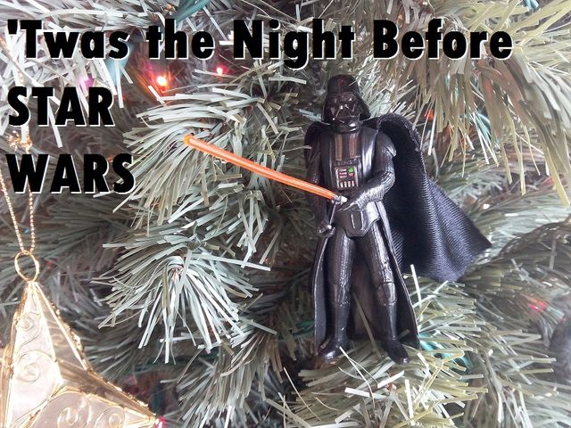 Twas the Night before Star Wars