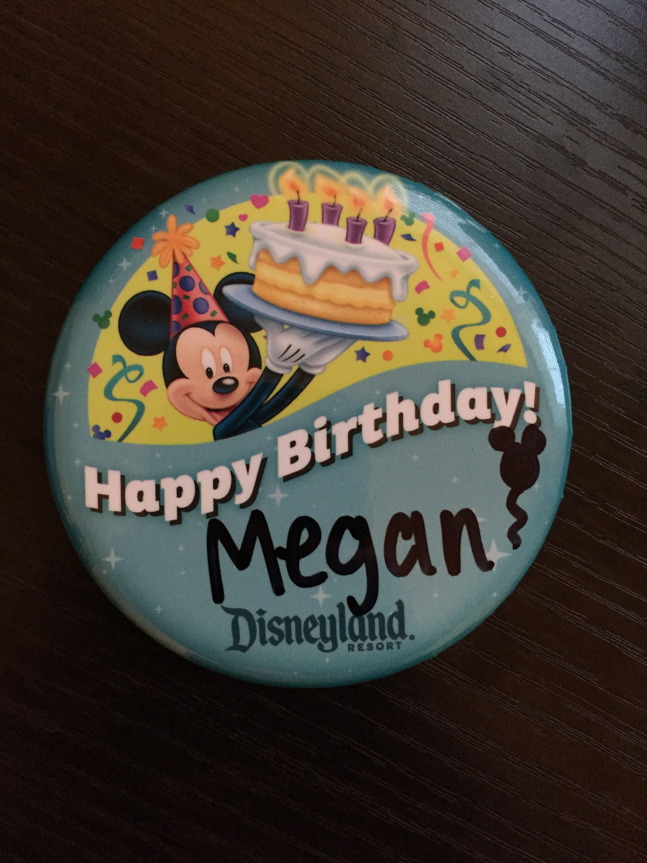 Disneyland Resort Birthday Button Photo By Megan Walker