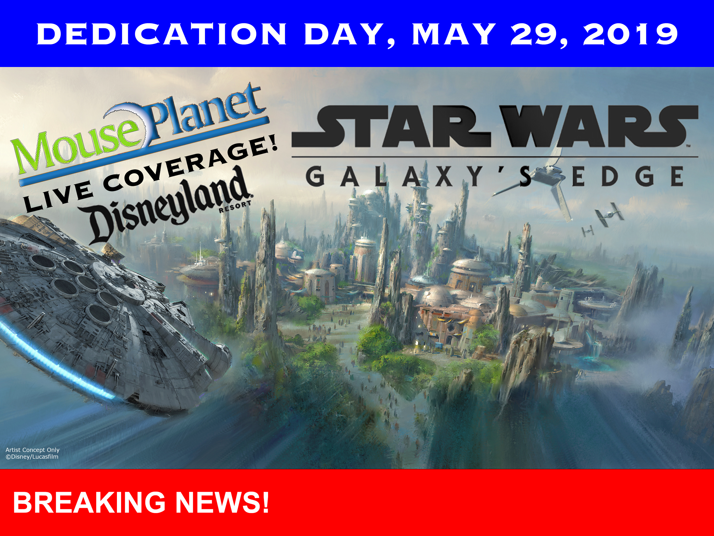 Disneyland's New 'Star Wars' Attraction Opens Friday