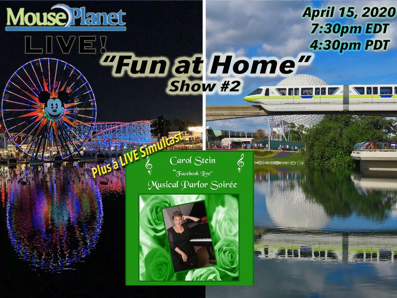 Fun at Home Show #2: A MousePlanet LIVE Stream