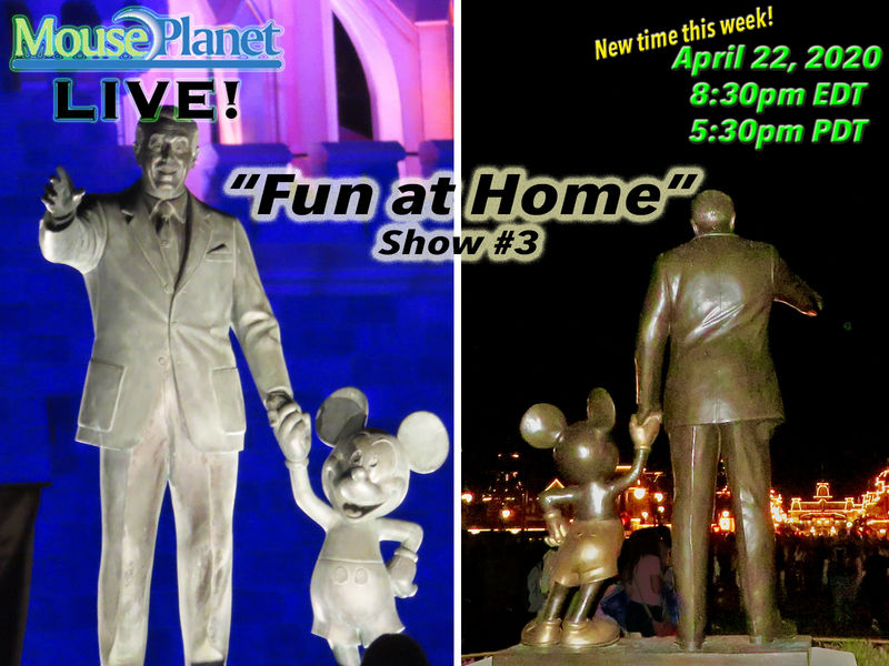 Fun at Home Show #3: A MousePlanet LIVE Stream