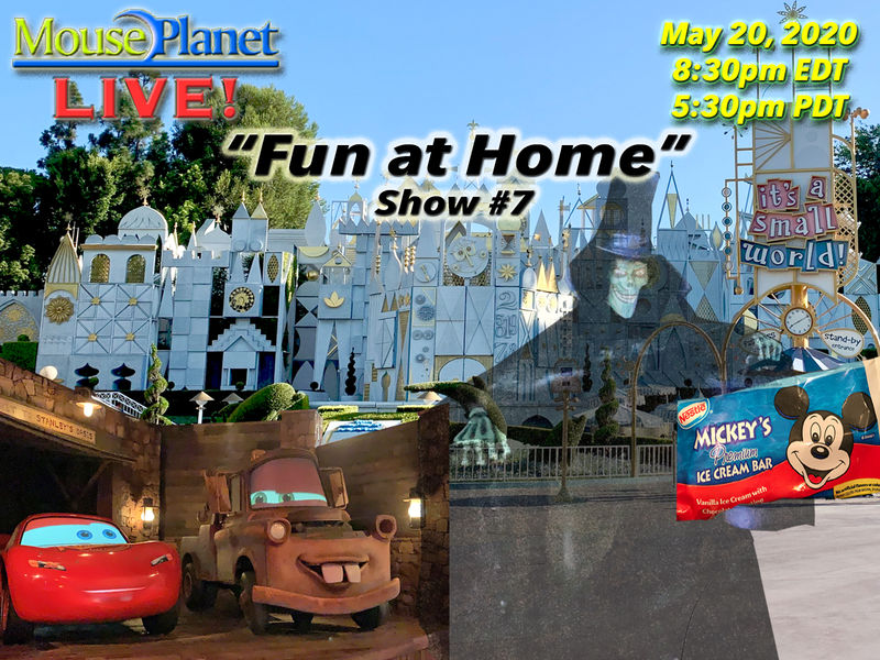 Fun at Home Show #7: A MousePlanet LIVE Stream