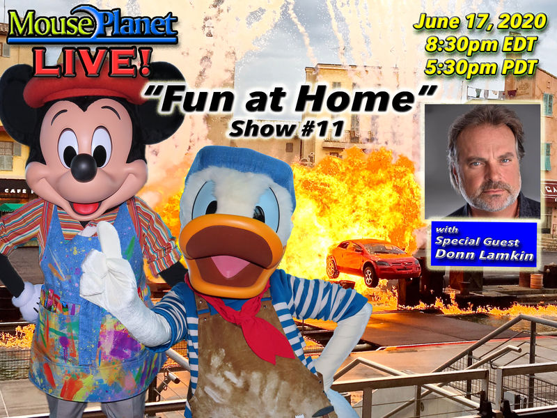 Fun at Home Show #11: A MousePlanet LIVE Stream with special guest Donn Lamkin