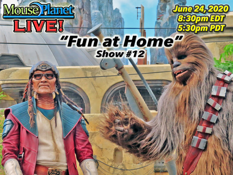 Fun at Home Show #12: A MousePlanet LIVE Stream