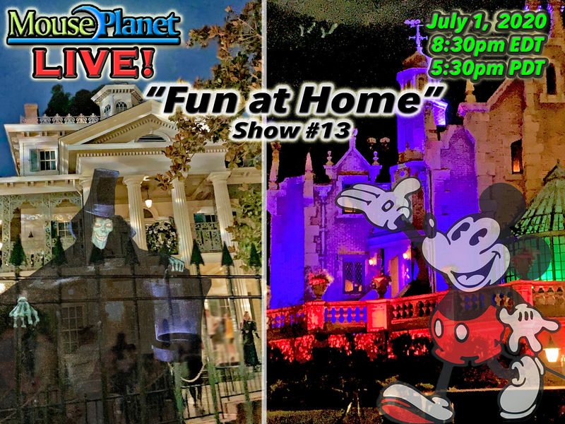 Fun at Home Show #13 - A MousePlanet LIVE! Stream