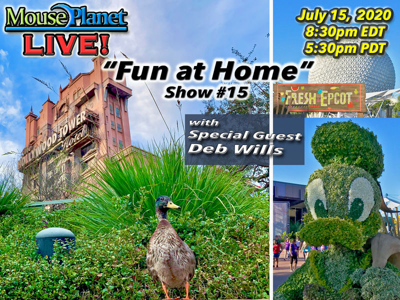 Fun at Home Show #15: A MousePlanet LIVE Stream with special guest Deb Wills