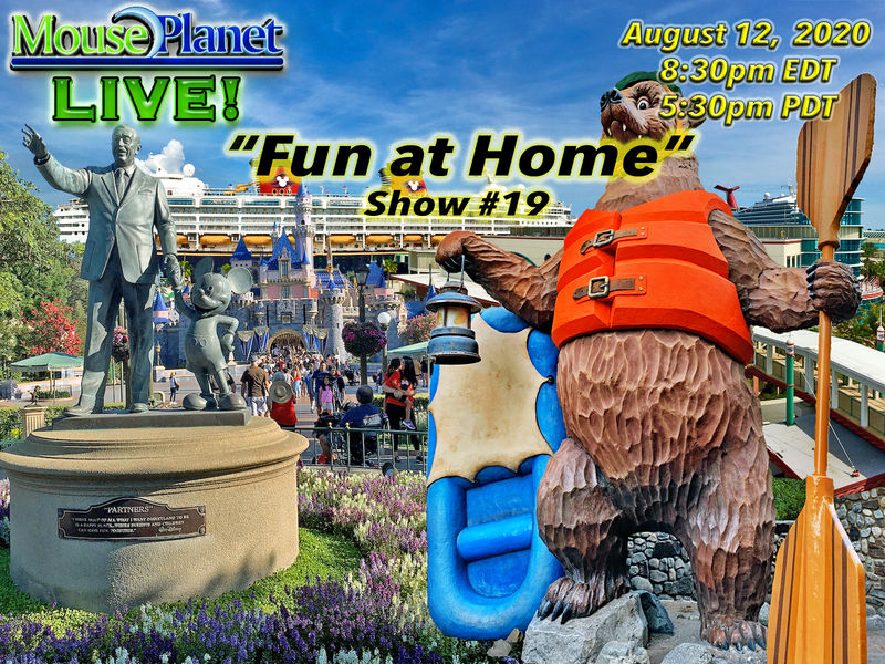 Fun at Home Show #19 - A MousePlanet LIVE! Stream - Starts at 8:30 p.m. Eastern/5:30 Pacific