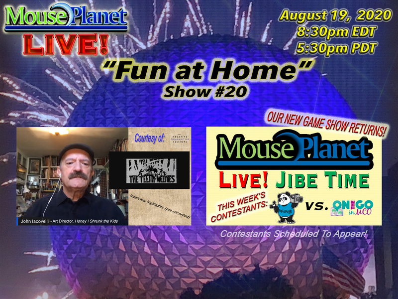 Fun at Home Show #20 - A MousePlanet LIVE! Stream - Starts 8:30 p.m Eastern/5:30 Pacific