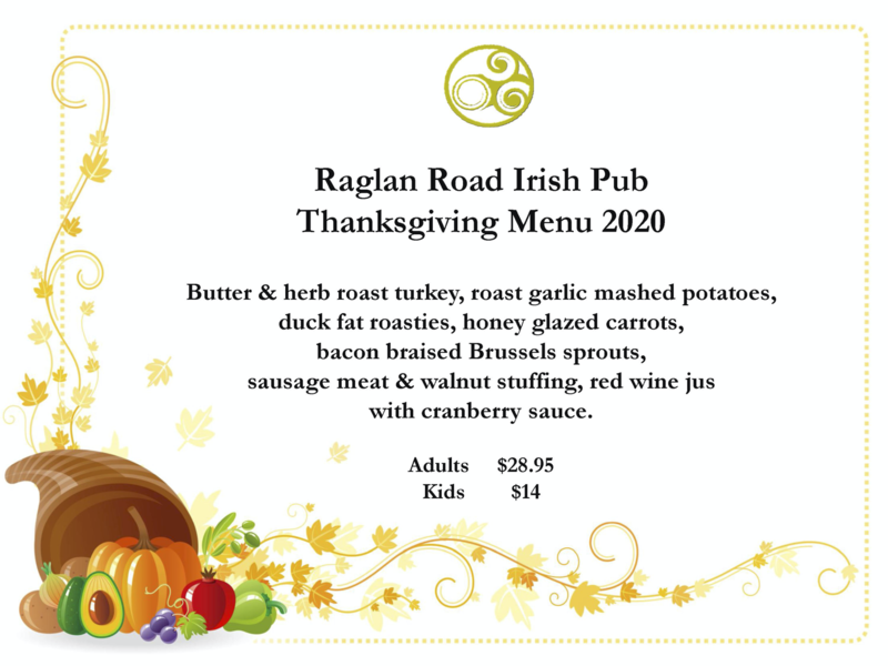 Raglan Road Thanksgiving 2020
